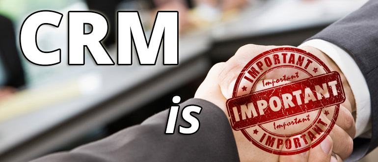 how important is a crm system